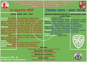 Zápas legend EURO Česko 2004+SIGI team x TJ Slavia Píšť 1